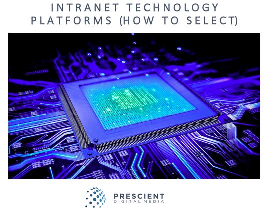Choosing an Intranet Technology Platform Whitepaper