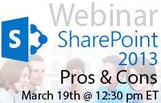 Sharepoint 2013 pros and cons